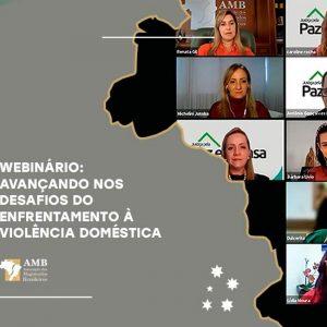 Pacote Basta foi destaque no webinário sobre violência doméstica