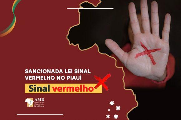 Agora é lei: sancionada lei da Campanha Sinal Vermelho no Piauí